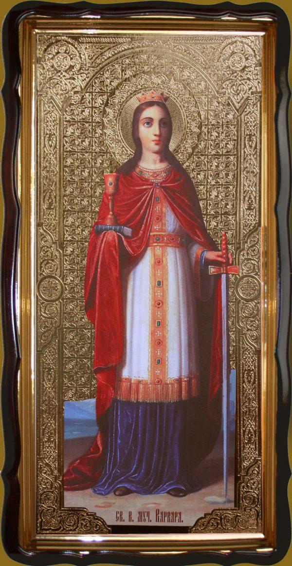 Святая великомученица Варвара 120х60см или 110х80см