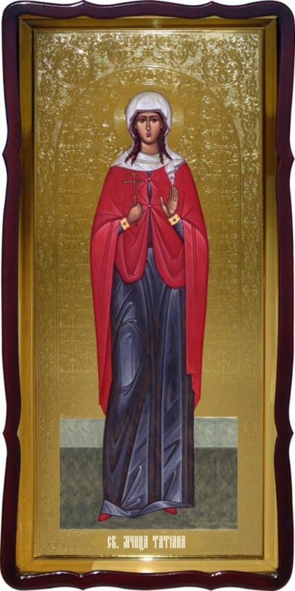 Православная большая икона Святой Татьяны заказать