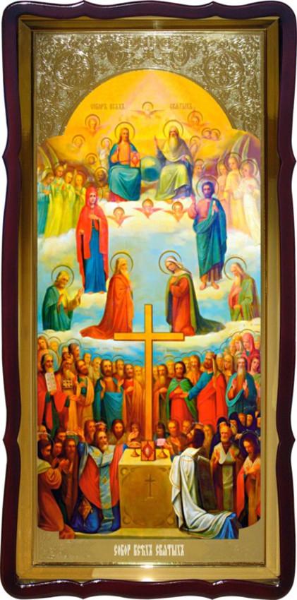 Собор Всех Святых настенная ростовая икона
