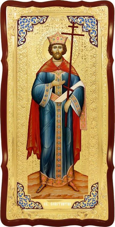 Большая ростовая икона Святой Константин