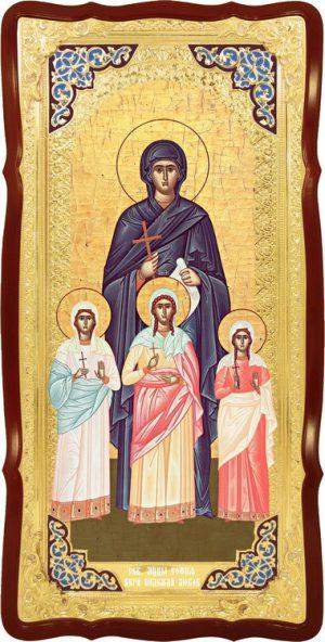 Большая икона Святые София Вера Надежда и Любовь (визант)